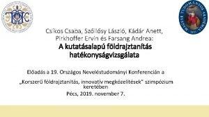 Cskos Csaba Szllsy Lszl Kdr Anett Pirkhoffer Ervin