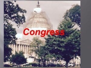 Congress CONGRESS Senate Two Senators per state regardless