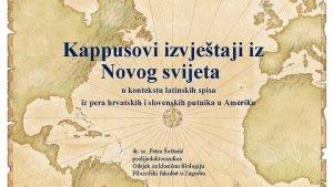 Kappusovi izvjetaji iz Novog svijeta u kontekstu latinskih