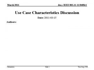 March 2011 doc IEEE 802 11 110408 r