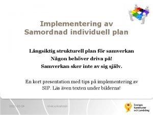 Implementering av Samordnad individuell plan Lngsiktig strukturell plan