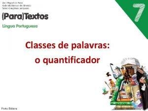 Classes de palavras o quantificador Porto Editora Ol