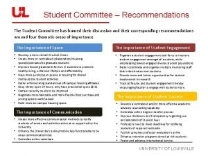 Student Committee Recommendations The Student Committee has framed