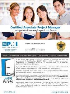 Certified Associate Project Manager unopportunit strategica per il