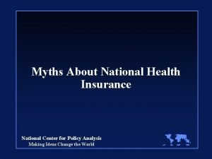 Myths About National Health Insurance National Center for