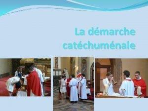 La dmarche catchumnale 1 Initiation initiation chrtienne Initiation