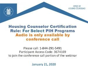 Housing Counselor Certification Rule For Select PIH Programs