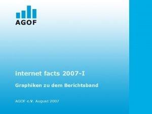 internet facts 2007 I Graphiken zu dem Berichtsband