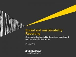 Social and sustainability Reporting Corporate Sustainability Reporting trends