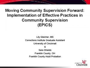 Moving Community Supervision Forward Implementation of Effective Practices