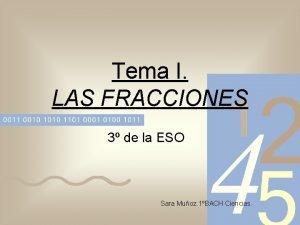 Tema I LAS FRACCIONES 3 de la ESO