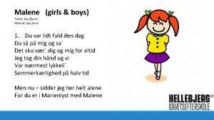 Malene girls boys Tekst Sys Bjerre Melodi Sys