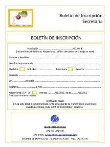 Boletn de Inscripcin Secretara BOLETN DE INSCRIPCIN Inscripcin