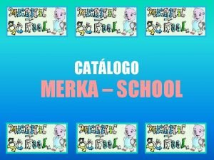 CATLOGO MERKA SCHOOL NDICE ALIMENTACIN ARTESANA TEXTIL ALIMENTACIN