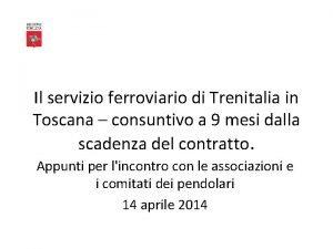 Il servizio ferroviario di Trenitalia in Toscana consuntivo