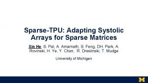 SparseTPU Adapting Systolic Arrays for Sparse Matrices Xin