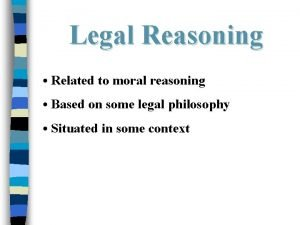Legal Reasoning Related to moral reasoning Based on