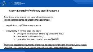 Raport KwartalnyKocowy cz finansowa Beneficjent wraz z raportem