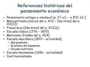 Referencias histricas del pensamiento econmico Pensamiento antiguo y