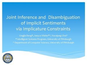 Joint Inference and Disambiguation of Implicit Sentiments via