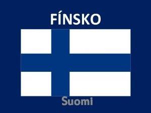 FNSKO Suomi FNSKO Fnska republika vznik 1917 rozloha