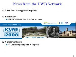 News from the UWB Network q News from