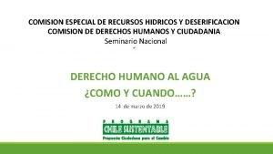 COMISION ESPECIAL DE RECURSOS HIDRICOS Y DESERIFICACION COMISION