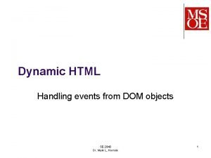 Dynamic HTML Handling events from DOM objects SE2840
