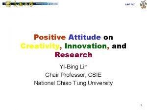 LAB 117 Positive Attitude on Creativity Innovation and