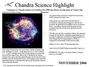 Chandra Science Highlight Cassiopeia A Chandra Discovers Evidence