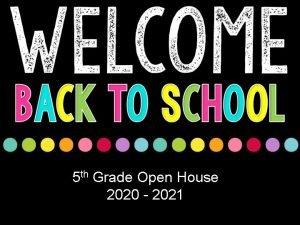 5 th Grade Open House 2020 2021 SES