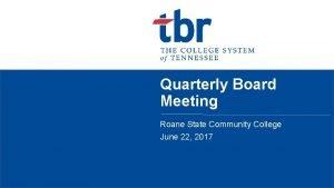 Quarterly Board Meeting Roane State Community College June