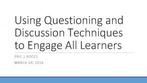 Using Questioning and Discussion Techniques to Engage All
