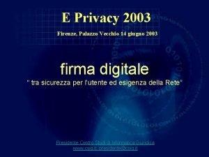 E Privacy 2003 Firenze Palazzo Vecchio 14 giugno