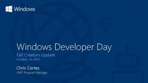 Windows Developer Day Fall Creators Update October 10