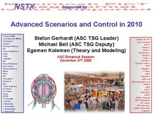 NSTX Supported by Advanced Scenarios and Control in