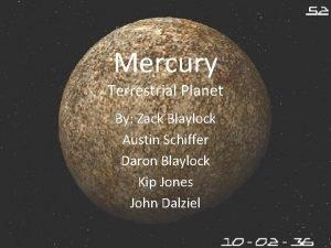Mercury Terrestrial Planet By Zack Blaylock Austin Schiffer