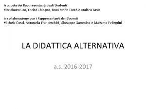 Proposta dei Rappresentanti degli Studenti Marialaura Cao Enrico