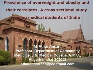 Prevalence of overweight and obesity and their correlates