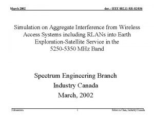 March 2002 doc IEEE 802 11 RR02036 Simulation