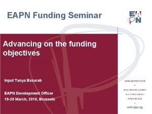 EAPN Funding Seminar Advancing on the funding objectives