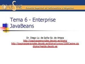 Tema 6 Enterprise Java Beans Dr Diego Lz