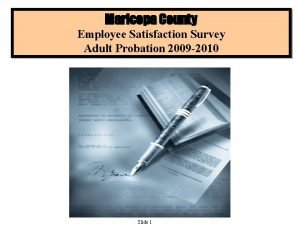 Maricopa County Employee Satisfaction Survey Adult Probation 2009
