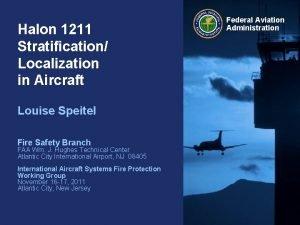Halon 1211 Stratification Localization in Aircraft Louise Speitel
