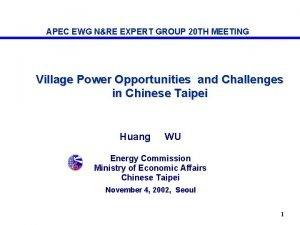 APEC EWG NRE EXPERT GROUP 20 TH MEETING
