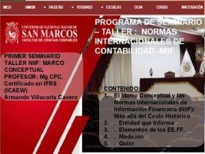 PRIMER SEMINARIO TALLER NIIF MARCO CONCEPTUAL PROFESOR Mg