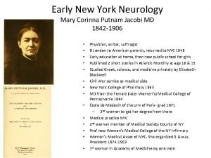 Early New York Neurology Mary Corinna Putnam Jacobi