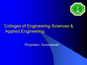 Colleges of Engineering Sciences Applied Engineering Programs Assessment