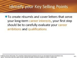 Identify your Key Selling Points To create rsums