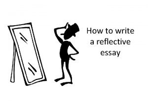 How to write a reflective essay Learning outcomes